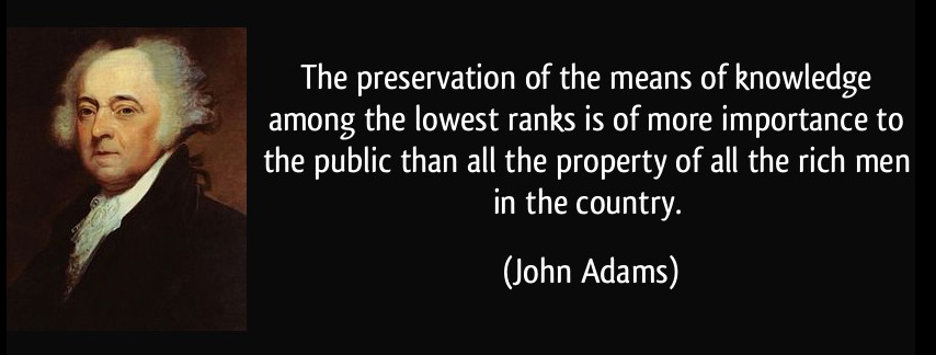 John Adams Preserve Knowledge Quote