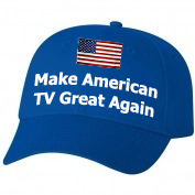 Make American TV Great Again